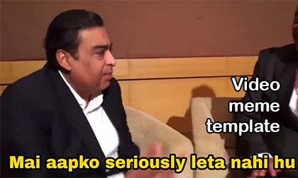 Mai Aapko Seriously Nahi Leta Video meme template